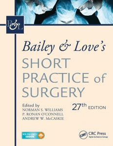 Book Cover: Bailey & Love's Short Practice of Surgery 27th Edition