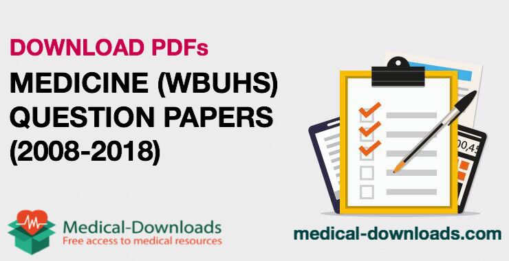 Medicine Question Papers (2008-2019) (Chapter wise)