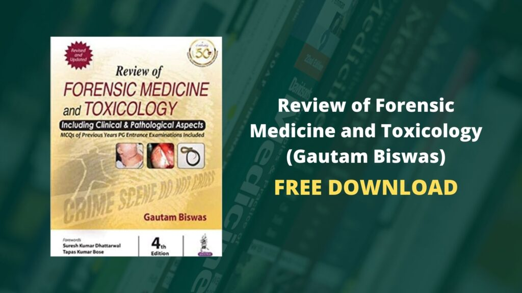 Download Review of Forensic Medicine and Toxicology (Gautam Biswas)