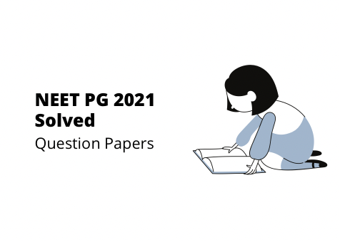 Download neet pg 2021 question papers